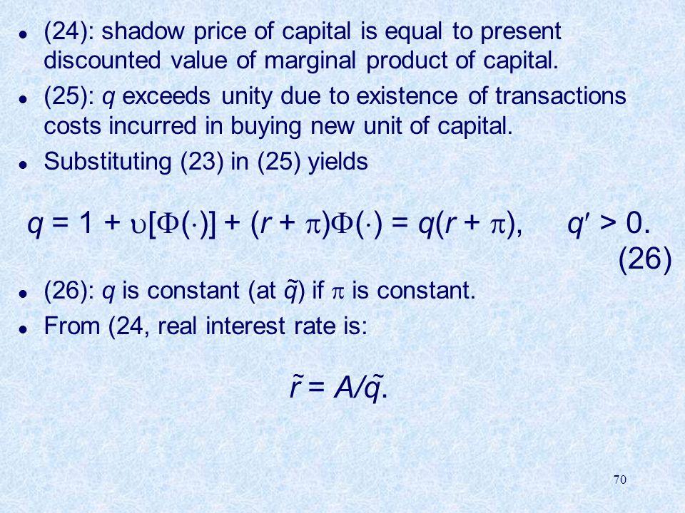 q = 1 + [()] + (r + )() = q(r + ), q > 0.